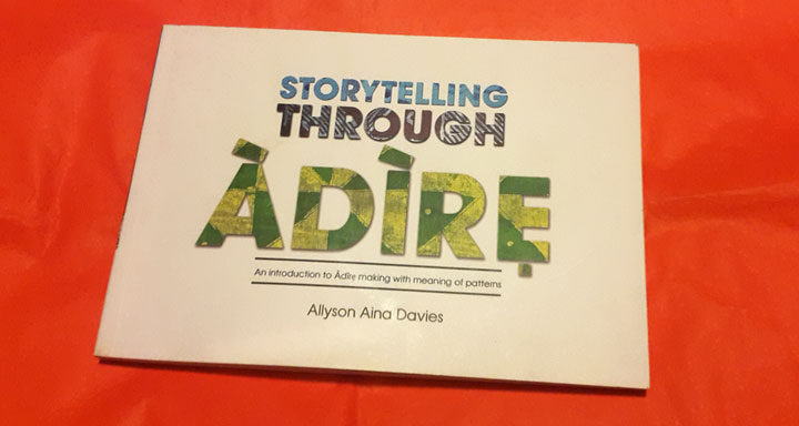 Adire Patterns: Story Telling Through Adire